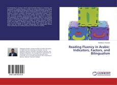 Bookcover of Reading Fluency in Arabic: Indicators, Factors, and Bilingualism