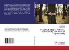 Обложка Tree/shrub species richness, use diversity and mgnt in agroforestry