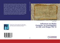 Portada del libro de Influences on Media Contents: an investigation on EBC and Sheger FM 10
