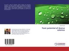 Toxic potential of Acorus calamus kitap kapağı