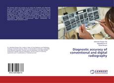 Bookcover of Diagnostic accuracy of conventional and digital radiography