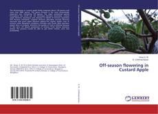 Bookcover of Off-season flowering in Custard Apple