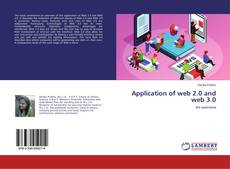 Bookcover of Application of web 2.0 and web 3.0