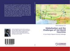Обложка Globalization and the Challenges of 3rd World Countries