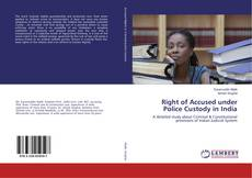 Bookcover of Right of Accused under Police Custody in India