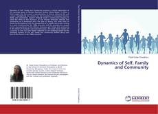 Bookcover of Dynamics of Self, Family and Community