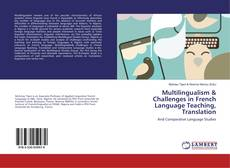 Bookcover of Multilingualism & Challenges in French Language Teaching, Translation