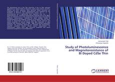 Couverture de Study of Photoluminescence and Magnetoresistance of Bi Doped CdSe Thin