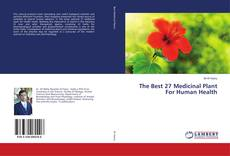 Couverture de The Best 27 Medicinal Plant For Human Health