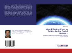 Couverture de Most Effective Users in Twitter Online Social Network