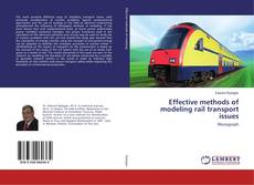 Copertina di Effective methods of modeling rail transport issues