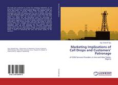 Buchcover von Marketing Implications of Call Drops and Customers' Patronage