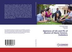 Capa do livro de Opinions of UG and PG of Alumni of Home Science, Vadodara