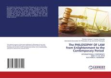 Bookcover of The PHILOSOPHY OF LAW from Enlightenment to the Contemporary Period