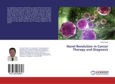 Bookcover of Novel Revolution in Cancer Therapy and Diagnosis