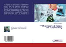Bookcover of Y Chromosome Deletions and Male Infertility
