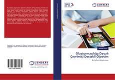 Oluşturmacılığa Dayalı Çevrimiçi Destekli Öğretim kitap kapağı