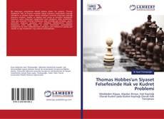 Thomas Hobbes'un Siyaset Felsefesinde Hak ve Kudret Problemi kitap kapağı