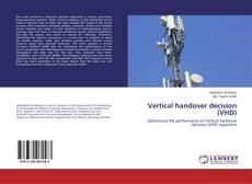 Capa do livro de Vertical handover decision (VHD)