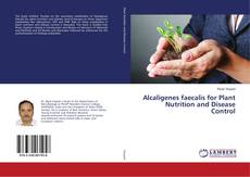 Bookcover of Alcaligenes faecalis for Plant Nutrition and Disease Control