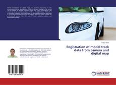 Bookcover of Registration of model track data from camera and digital map