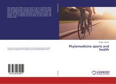 Copertina di Phytomedicine sports and health