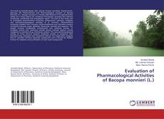 Couverture de Evaluation of Pharmacological Activities of Bacopa monnieri (L.)