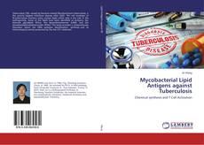 Bookcover of Mycobacterial Lipid Antigens against Tuberculosis