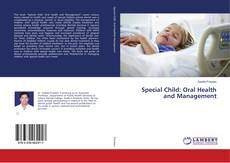 Bookcover of Special Child: Oral Health and Management
