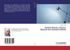 Capa do livro de Particle Physics: Physics Beyond the Standard Model