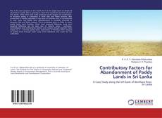 Bookcover of Contributory Factors for Abandonment of Paddy Lands in Sri Lanka
