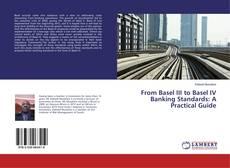 Portada del libro de From Basel III to Basel IV Banking Standards: A Practical Guide