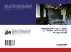 Enforcement of Lease Term as a Means of Preventing Abandonment的封面