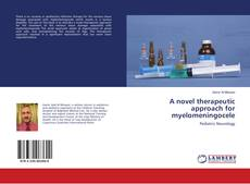 A novel therapeutic approach for myelomeningocele的封面