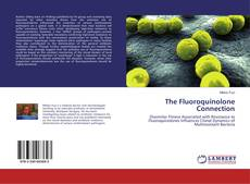 Bookcover of The Fluoroquinolone Connection
