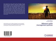 Bookcover of Advance cache management policies
