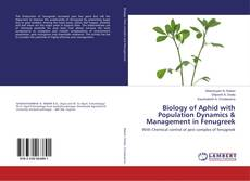 Copertina di Biology of Aphid with Population Dynamics & Management in Fenugreek
