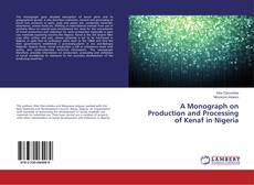 Обложка A Monograph on Production and Processing of Kenaf in Nigeria