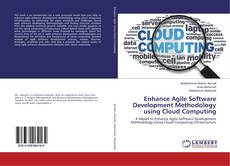 Portada del libro de Enhance Agile Software Development Methodology using Cloud Computing