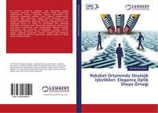 Bookcover of Rekabet Ortamında Stratejik İşbirlikleri: Elegance Optik Shops Örneği