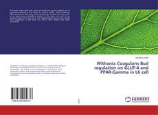 Borítókép a  Withania Coagulans Bud regulation on GLUT-4 and PPAR-Gamma in L6 cell - hoz