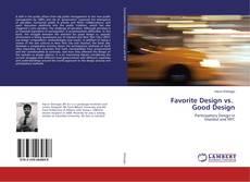 Bookcover of Favorite Design vs. Good Design