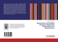 Bookcover of Assessment of R-WASH Program Objectives Achievement in Shashamene