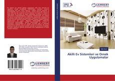 Akilli Ev Sistemleri ve Ornek Uygulamalar kitap kapağı