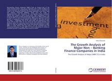 Borítókép a  The Growth Analysis of Major Non – Banking Finance Companies in India - hoz