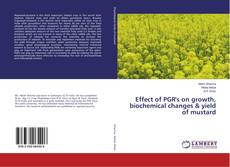 Bookcover of Effect of PGR's on growth, biochemical changes & yield of mustard