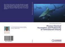 Borítókép a  Physico Chemical Parameters and Piodiversity of Tamirabarani Estuary - hoz