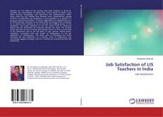 Job Satisfaction of LIS Teachers in India的封面