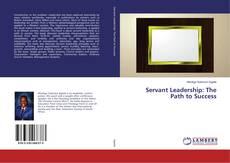 Bookcover of Servant Leadership: The Path to Success