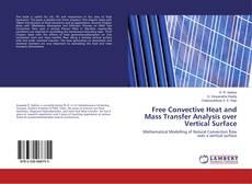 Portada del libro de Free Convective Heat and Mass Transfer Analysis over Vertical Surface